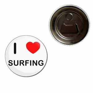 I Love Surfing - 55mm Fridge Magnet Bottle Opener BadgeBeast