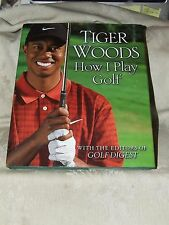 2001 1st Printing How I Play Golf by Tiger Woods with the Editors of Golf Digest