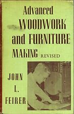 advanced woodwork and furniture making revised edition