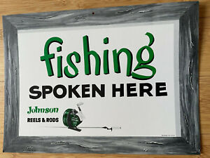 Vintage Johnson Reels Fishing Sign from the early 70's