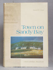 TOWN ON SANDY BAY by Marshall Swan A HISTORY OF ROCKPORT MASSACHUSETTS ma mass