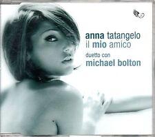 Anna Tatangelo duetta con Michael Bolton Il Mio Amico Cd Single One Track NM