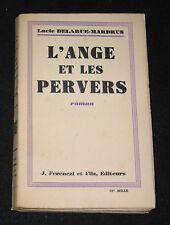 L'ANGE ET LES PERVERS - LUCIE DELARUE-MARDRUS - ROMAN FERENCZI & FILS E.O. 1930