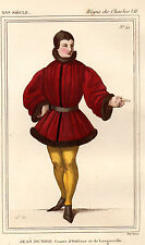COSTUME DE LA FRANCE XVe siècle /  JEAN DUNOIS Comte d'Orléans