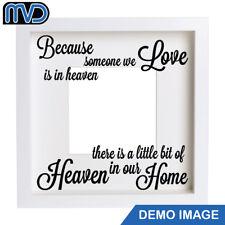 Vinyl sticker IKEA box frame - Because someone we love is in heaven SPLIT