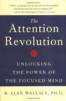 The Attention Revolution: Unlocking the Power o... by Wallace, B. Alan Paperback