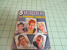 5  MURDERS BY RAYMOND CHANDLER  (1944) VERY RARE  AVON #63  HARDBOILED EPIC