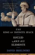 NEW - The King of Infinite Space: Euclid and His Elements
