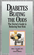Diabetes Beating The Odds: The Doctor's Guide To Reducing Your Risk-ExLibrary
