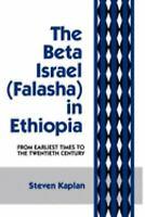 Beta Israel Falasha in Ethiopia : From Earliest Times to the Twentieth Century