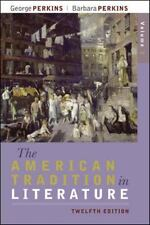 The American Tradition in Literature Vol. 2 by Barbara Perkins and George Perki…