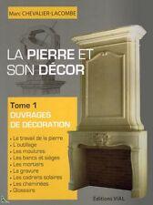 La Pierre et son decor - Vol. 1 - Decorative works