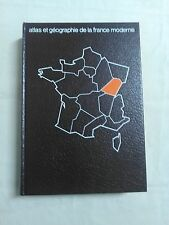 ATLAS & GÉOGRAPHIE - HAUTE-BOURGOGNE & FRANCHE-COMTÉ - P. CLAVAL - FLAMMARION
