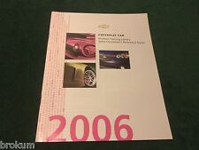 MINT CHEVROLET 2006 CHEVY CAR SALES CONSULTANTS REF GUIDE NEW ORIGINAL (BOX 709)