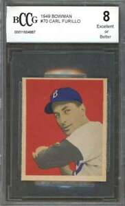 1949 bowman #70 CARL FURILLO dodgers rookie (EXCELLENT or BETTER) BGS BCCG 8