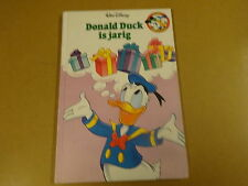 BOEK WALT DISNEY / DONALD DUCK IS JARIG