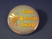 GOOD BEHAVIOR AWARD Lot of 12 BUTTONS school badge BIG! TEACHER CLASS REWARD New