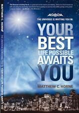 The Universe Is Inviting You In: Your Best Life Po