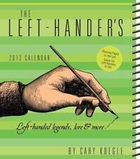 The Left-Hander's 2013 Weekly Planner Calendar: Left-handed legends, lore & more