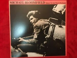 "MICHAEL BLOOMFIELD   ""BETWEEN A HARD PLACE & GROUND""  LP  1979  TAKOMA  USA  NM-"
