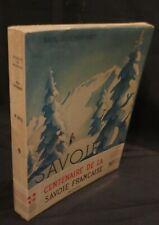 Paul Guichonnet SAVOIE Couverture de Samivel 1960 Superbe