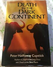 PETER CAPSTICK, DEATH DARK CONTINENT African Big Game Hunting Hunt Lions Buffalo