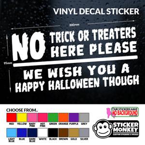 No Trick or Treaters - Halloween Vinyl Decal Sticker for door, window etc
