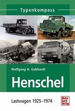 Gebhardt: Typenkompass Henschel Lastwagen 1925-1974 LKW (Hanomag) NEU