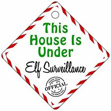This House Is Under Elf Surveillance Christmas Metal Window Sign Suction Cap