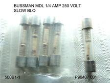 FUSE BUSSMANN MDL 1/4 AMP 250 VOLT SLOW BLO QTY 5