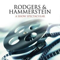 Rodgers and Hammerstein - A Show Spectacular - Greatest Show Soundtracks ever CD