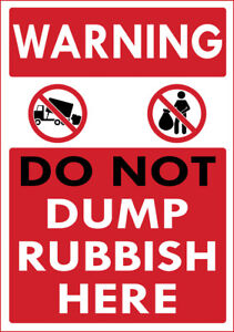 """""""WARNING DO NOT DUMP RUBBISH HERE"""" METAL SIGN NOTICE NO DUMPING KEEP LAND CLEAR"""