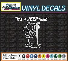"6"" It's a Jeep Thing Popeye Dog Funny Cartoon Truck window vinyl sticker decal"