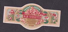 Ancienne étiquette Savon à la Violette dimension 3 cm x 9,5 cm  BN16999  2