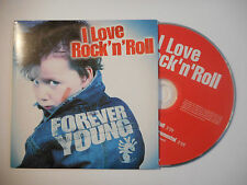 FOREVER YOUNG : I LOVE ROCK 'N' ROLL ♦ CD SINGLE PORT GRATUIT ♦