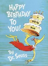 Happy Birthday to You by Dr. Seuss (2003, Hardcover, Board)