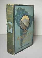 The Andean Land (South America) Vol. II 1909 Osborn Travel Peru Chile Ecuador HC