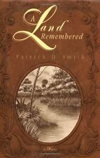 A Land Remembered by Patrick D. Smith, (Paperback), Pineapple Press , New, Free