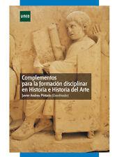 UNED Complementos para la formación disciplinar en Historia y Arte, eBook, 2011