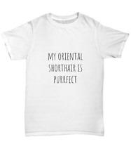My Oriental Shorthair is Purrfect Cute Cat Unisex T-Shirt Men Women - Unisex Tee