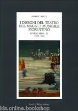 I Disegni del Teatro del Maggio Musicale Fiorentino Inventario III. (1953-1963)