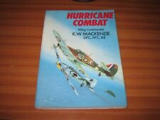 HURRICANE COMBAT DOUBLE SIGNED BY K W MACKENZIE BATTLE OF BRITAIN PILOT