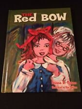 The Red Bow by Donna Tyson Hardcover Book 2004 Illustrated by Kim Clayton