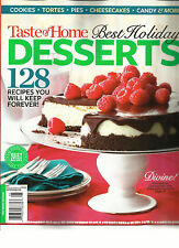 TASTE OF HOME, BEST HOLIDAY DESSERTS WINTER, 2015 (128 RECIPES YOU WILL KEEP FOR