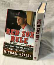 Red Sox Rule: Terry Francona and Boston's Rise to Dominance by Michael Holley