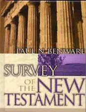 Survey of the New Testament by Paul N. Benware (2004, Hardcover)