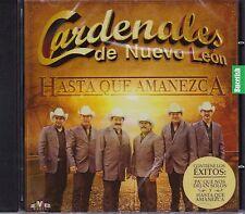 Los Cardenales de Nuevo Leon Hasta que Amanesca CD New Nuevo Sealed