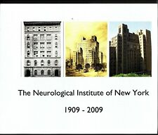 The Neurological Institute of New York 1909-2009 Color Photos History NYC NY