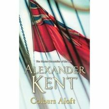 Colours Aloft! by Alexander Kent (Paperback, 2014)