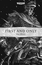 First and Only (Black Library Classics) by Abnett, Dan Book The Fast Free